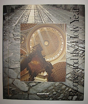 AA.VV. Rome and the Holy Year 1996 Roma Autostrade