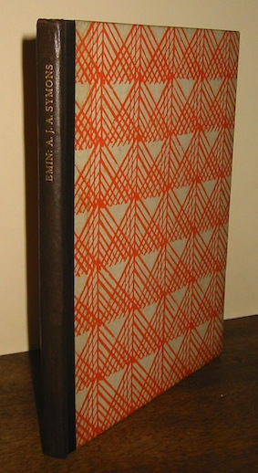A.J.A. Symons Emin. The Governor of Equatoria 1926 London The Fleuron Ltd
