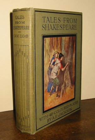 Charles and Mary Lamb Tales from Shakespeare... with 48 coloured plates by A.E. Jackson s.d. (1925) London - Melbourne Ward, Lock & Co. Limited