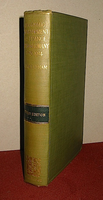 J.H. Clapham The economic development of France and Germany 1815-1914 1928 Cambridge The University Press