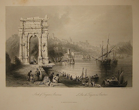 Sands J. Arch of Trajan, Ancona 1858 Parigi