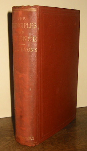 William Stanley Jevons The principles of science. A treatise on logic and scientific method 1887 London - New York Macmillan and co.