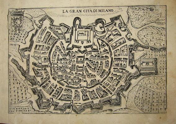 Bertelli Pietro (1571-1621) La gran cità  di Milano 1629 Padova