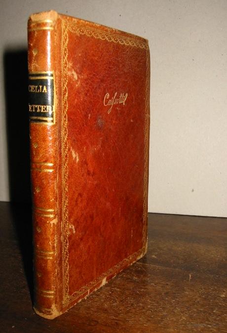 Celia romana (ma Girolamo Parabosco) Lettere amorose scritte in più tempi al suo Amante. Di nuovo reviste, & corrette 1600 in Trivigi appresso Fabritio Zanetti