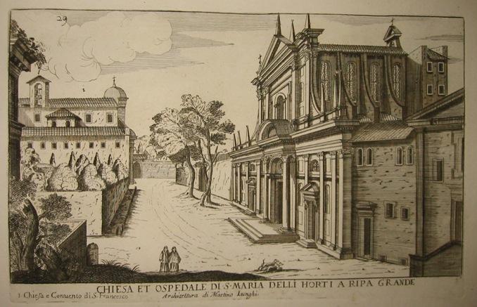 Falda Giovanni Battista (1643-1678) Chiesa et Ospedale di S. Maria delli Horti a Ripa grande 1773 Roma
