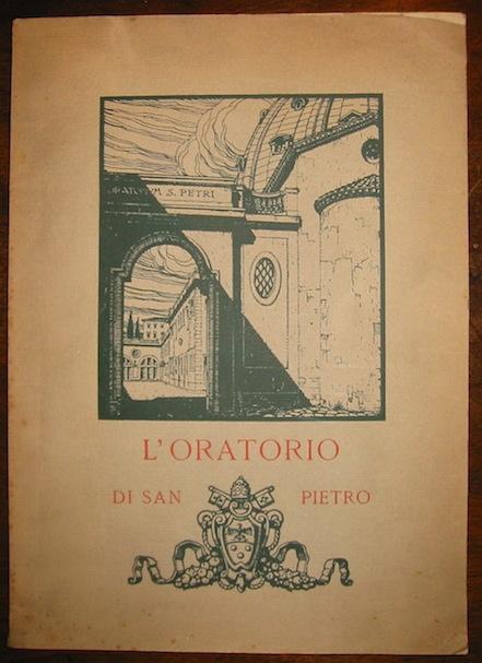 Anonimo Oratorio (L') di San Pietro 1924 Roma Tip. Poliglotta Vaticana