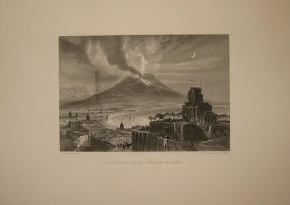 Rouargue (frères) Le Vésuve vu du Chateau St. Elme 1860 ca. Parigi, Imp. Chardon