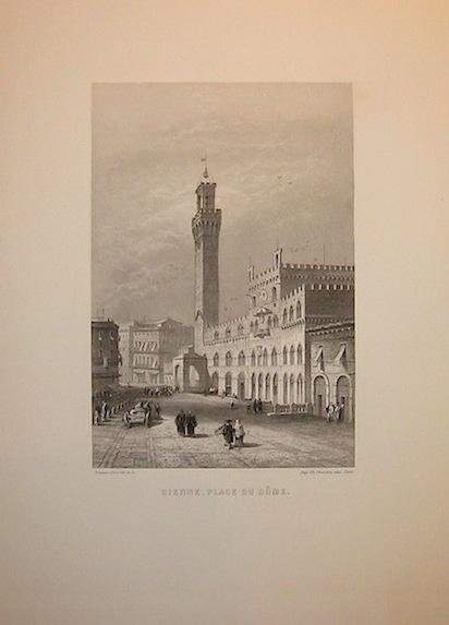 Rouargue (frères) Sienne - Place du Dome 1860 ca. Parigi, Imp. Chardon