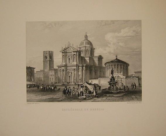 Rouargue (frères) Cathédrale de Brescia 1860 ca. Parigi, Imp. Chardon