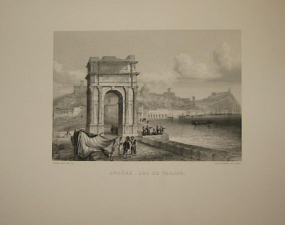 Rouargue (frères) Ancone - Arc de Trajan 1860 ca. Parigi, Imp. Chardon