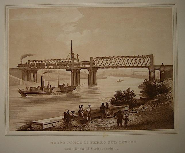 Anonimo Nuovo Ponte di Ferro sul Tevere nella linea di Civitavecchia 1863 Roma