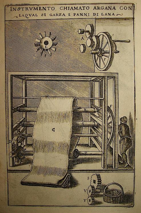 Zonca Vittorio Instrumento chiamato Argana con la qual si garza i panni di lana 1656 Padova