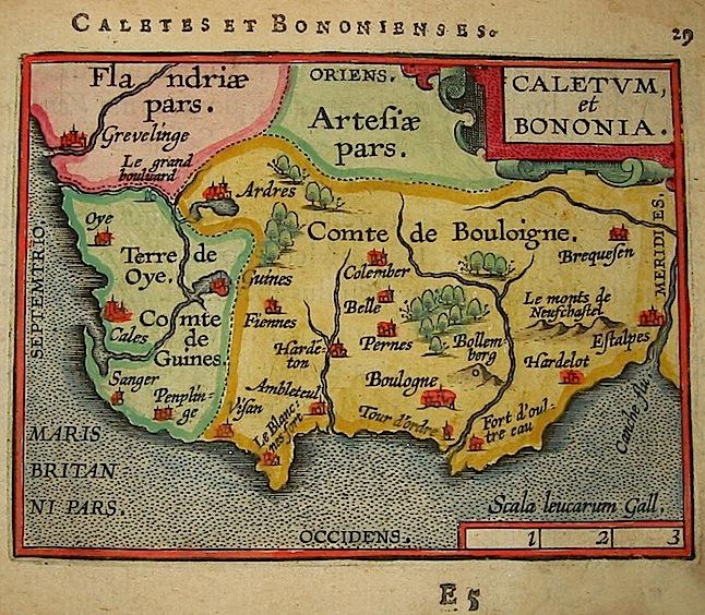 Ortelius Abraham (1528-1598) Caletum et Bononia 1601 Anversa, apud Ioannem Bapt. Vrientum