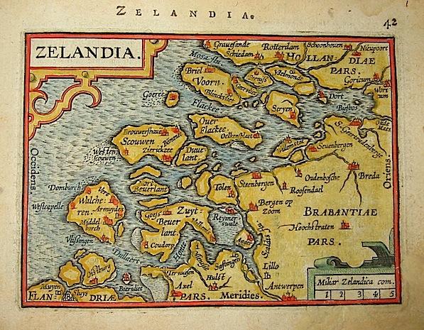 Ortelius Abraham (1528-1598) Zelandia 1601 Anversa, apud Ioannem Bapt. Vrientum