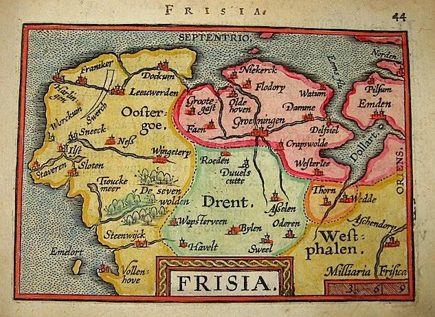 Ortelius Abraham (1528-1598) Frisia 1601 Anversa, apud Ioannem Bapt. Vrientum