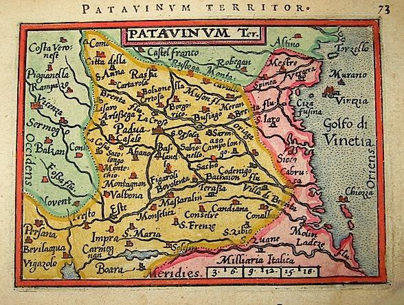 Ortelius Abraham (1528-1598) Patavinum ter. 1601 Anversa, apud Ioannem Bapt. Vrientum