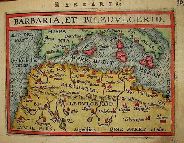 Ortelius Abraham (1528-1598) Barbaria et Biledulgerid 1601 Anversa, apud Ioannem Bapt. Vrientum