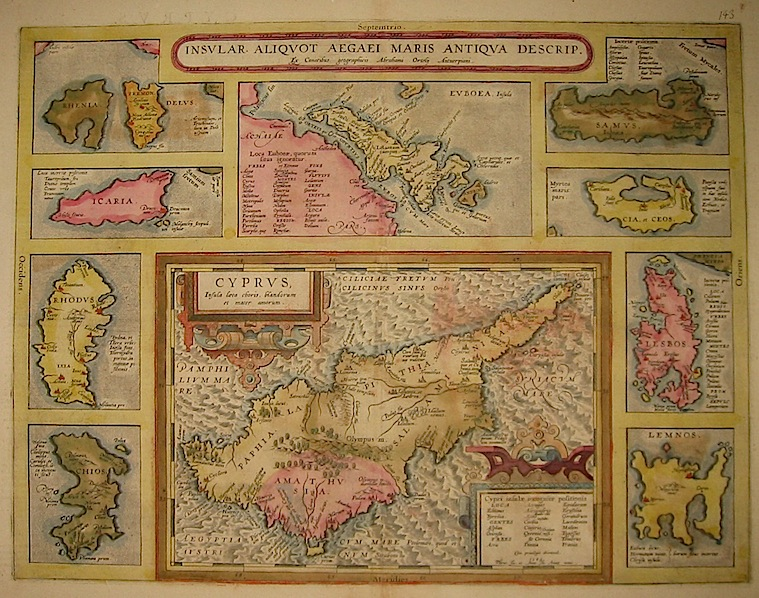 Ortelius Abraham (1528-1598) Insular. Aliquot aegaei maris antiqua descrip. Cyprus, Insula laeta choris, blandorum et mater amorum 1603 Anversa, Jean Baptiste Vrients