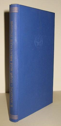 Ettore Apollonj Guida alle Biblioteche italiane 1939 Milano Mondadori
