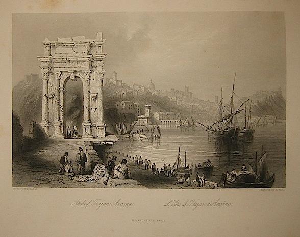 Sands J. Arch of Trajan, Ancona 1858 Parigi