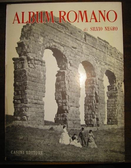 Silvio Negro Album romano 1956 Roma Casini