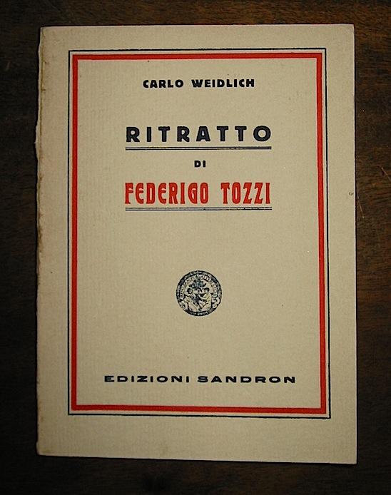 Carlo Weidlich Ritratto di Federigo Tozzi 1931 Palermo Remo Sandron