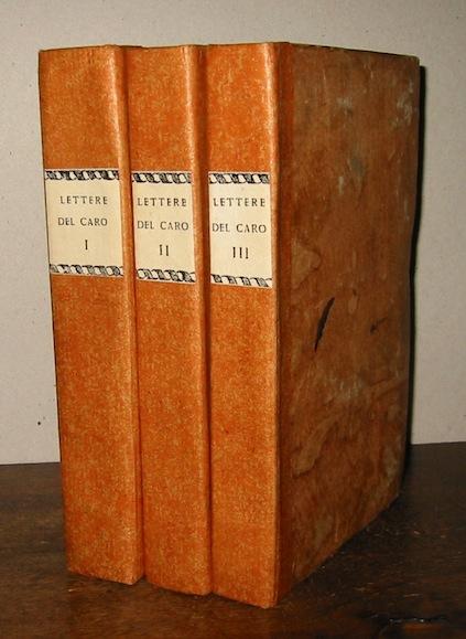 Annibale Caro  Delle lettere... scritte a nome del cardinale Alessandro Farnese divise in tre volumi ed ora la prima volta pubblicate 1765 Padova Giuseppe Comino