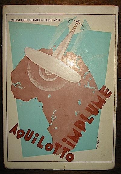 Giuseppe Romeo-Toscano Aquilotto implume. Avventure di terra e di cielo. Romanzo per ragazzi s.d. (1920)  Milano Casa editrice Gianbattista Rossi