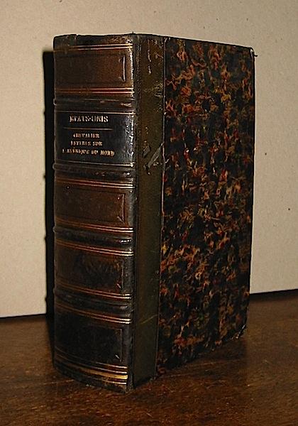 Michel Chevalier Lettres sur l'Amerique du Nord... troisieme edition. Tome I (Tome II e Tome III) 1838 Bruxelles Societé Belge de Librairies
