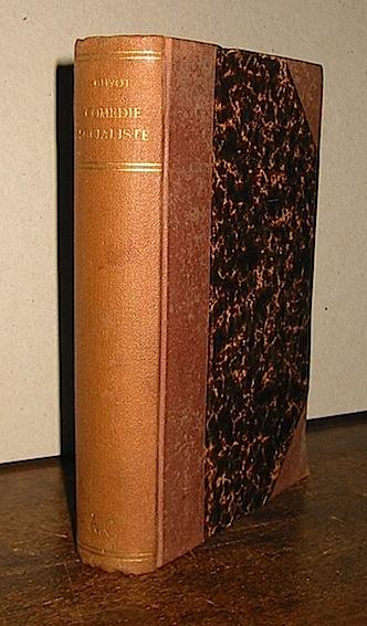 Yves Guyot La comedie socialiste... 1898 Paris Bibliotheque-Charpentier