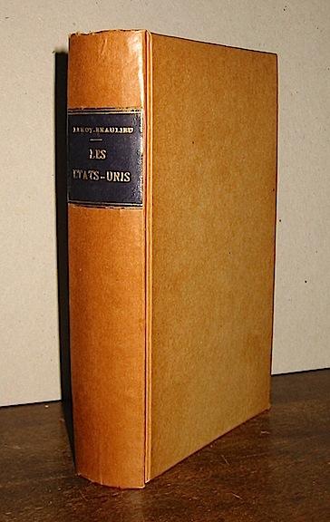 Pierre Leroy-Beaulieu Les Etats-Unis au XX Siecle 1904 Paris Armand Colin