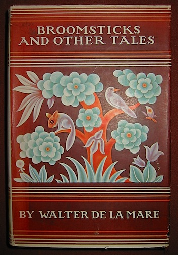 Walter De la Mare Broomsticks & other tales... with designs by Bold 1925 London Constable & Company