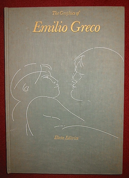Carlo Pirovano, The graphics of Emilio Greco, s.d. (1971), Milano, Electa