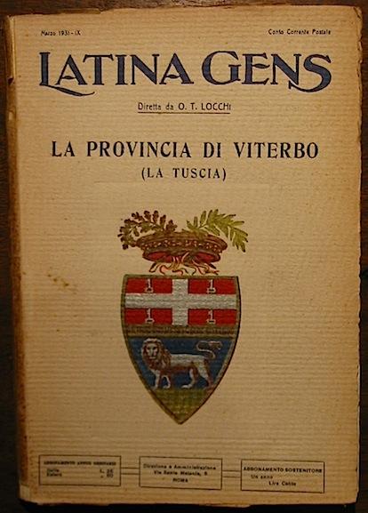 Oreste Tarquinio (direttore) Locchi Latina Gens. La Provincia di Viterbo (la Tuscia) 1931 Roma Stab. Tipo-litografico V. Ferri