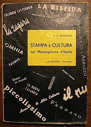 Giuseppe Elio Marcianò Stampa e cultura nel Mezzogiorno d'Italia 1958 Milano La Zagara