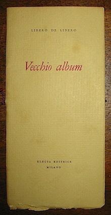 Libero De Libero Vecchio album (1952) Milano Electa