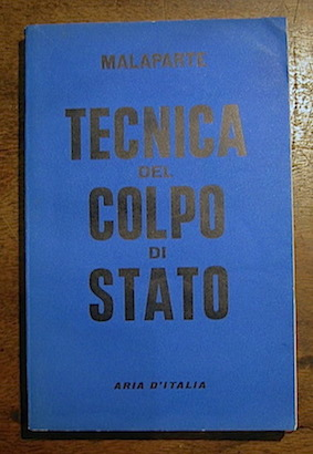 Malaparte Curzio Tecnica del colpo di Stato 1955 Milano