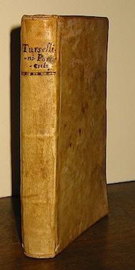 Orazio Torsellini Particulae latinae orationis ab Horatio Tursellino collectae... 1784 Patavii ex Typographia Seminarii apud Jo. Manfrè