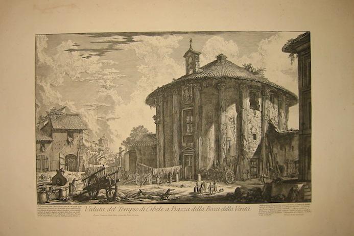 Piranesi Giovanni Battista (1720-1778) Veduta del Tempio di Cibele a Piazza della Bocca della Verità  1800-1807 Parigi