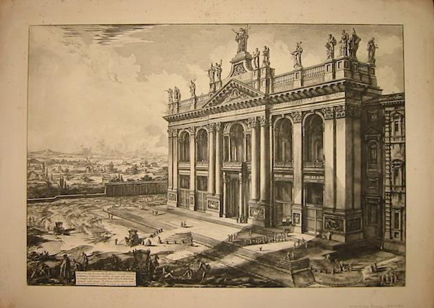 Piranesi Giovanni Battista (1720-1778) Veduta della Facciata della Basilica di S.Giovanni Laterano. Architettura di Alessandro Gallilei 1800-1807 Parigi