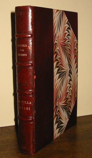 Morcelli Stefano Antonio - Fea Carlo - Visconti Ennio Quirino La Villa Albani descritta 1869 Roma Coi Tipi del Salviucci