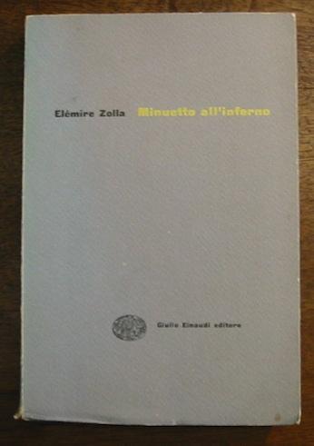 Elémire Zolla Minuetto all'inferno 1956 Torino Einaudi