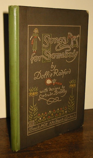 Dollie Radford Songs for somebody... pictured by G.M.B. (Getrude Bradley) 1893 London  David Nutt