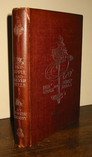 Hamish Hendry Red apple and silver bells. A book of verse for children of all ages... illustrated by Alice B. Woodward s.d. (1900 ca.) London - Glasgow - Dublin Blackie and Son Limited