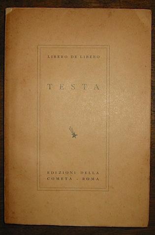 Libero De Libero Testa 1938 Roma Edizioni della Cometa