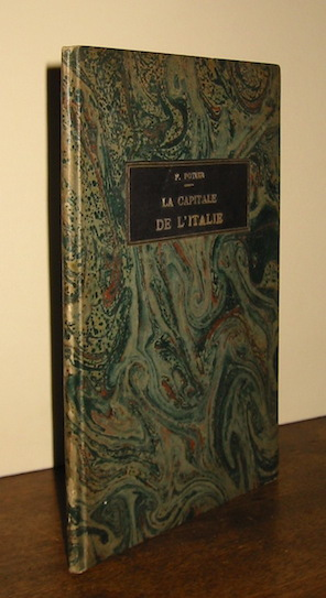 François Potier La Capitale de l'Italie 1862 Paris E. Dentu, Libraire-Editeur