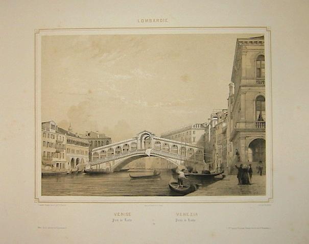Benoist Philippe (1813-1880 ca.) Venise Pont de Rialto. Venezia Ponte di Rialto 1845 Parigi