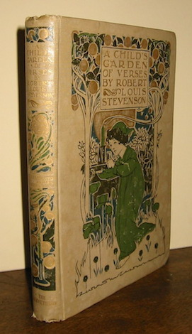 Louis Stevenson A child's garden of verses... illustrated by Charles Robinson s.d. (1908) London John Lane. The Bodley Head