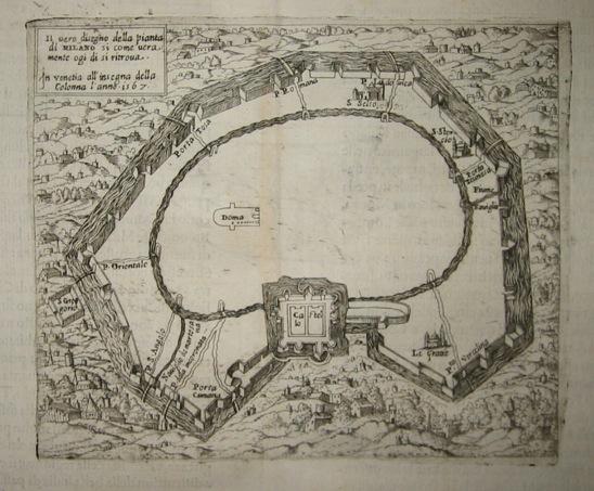 Forlani Paolo Il vero disegno della pianta di Milano si come veramente ogi dì si ritrova 1569 Venezia